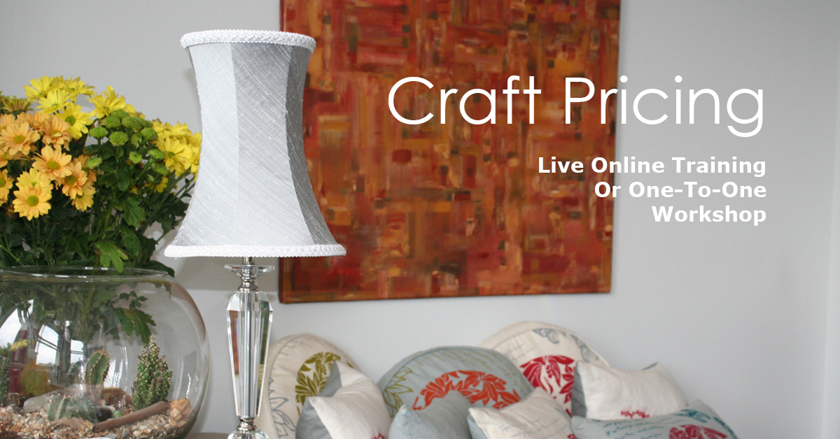 Craft Pricing Workshop Learn how to price your work confidently